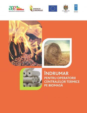 Îndrumar pentru operatorii centralelor termice pe biomasă